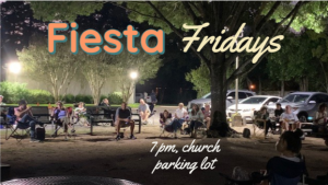 Fiesta Friday @ First Congregational Church of Houston